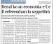 """""""Renzi ko su economia e Ue. Il referendum lo seppellirà"""" (Leggi l'editoriale di Renato Brunetta su Il Giornale)"""