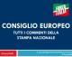 CONSIGLIO EUROPEO – Tutti i commenti della stampa nazionale