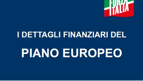 I DETTAGLI FINANZIARI DEL PIANO EUROPEO